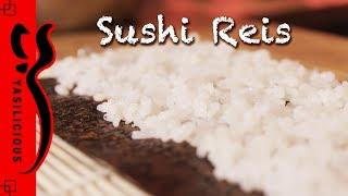 SUSHI Basics: Sushi Reis kochen / Sushi Reis machen / Sushi Reis Rezept - Yasilicious