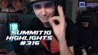 Summit1G Stream Highlights #316