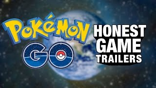 POKEMON GO (Honest Game Trailers)