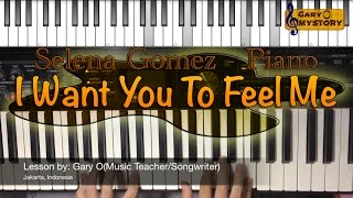 Selena Gomez - I Want You To Feel Me Song Cover Easy Piano Tutorial/Lesson FREE Sheet Music NEW 2016