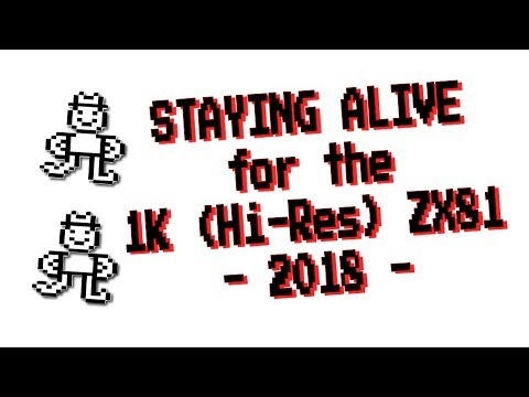 Staying Alive for the 1K Hi-Res ZX81 from Dr. Beep (2018) #ZX81