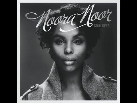Noora Noor full album Soul deep (songs in description) Underrated artists