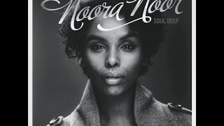 Noora Noor full album Soul deep (songs in description) Underrated artists
