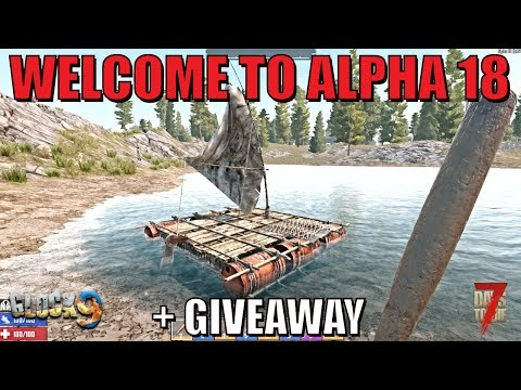 7 Days To Die - Welcome To Alpha 18 + Giveaway