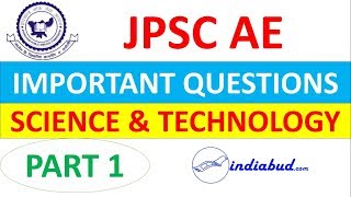 JPSC AE | IMPORTANT QUESTIONS | SCIENCE & TECHNOLOGY | PART 1