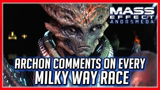 Mass Effect ANDROMEDA: Archon Quotes - Comments on Milky Way Races