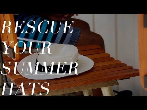 Rescue Your Summer Hats: Reshaping My Panama Hat