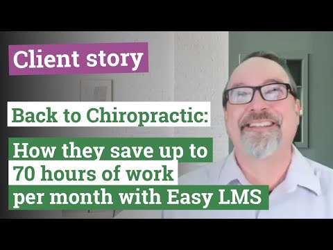 Client stories  I  How Back to Chiropractic Seminars automates their certification process
