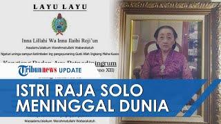 Istri Raja Solo Paku Buwono XII, KRAy Retnodiningrum Wafat di Usia 93 Tahun