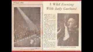I'm always chasing rainbows - Judy Garland