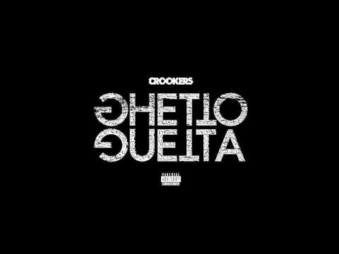 Crookers - Ghetto Guetta