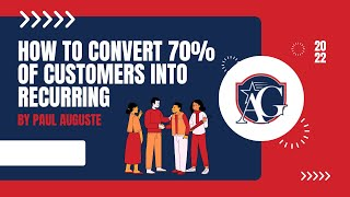 Are You Converting Your 1x Customers Into Recurring? Here's How To get 70% To Become Recurring!
