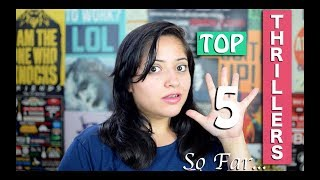 Top 5 Thrillers So Far | Thriller Books Recommendations | Indian booktuber