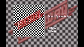 "Fastway - ""Give it some Action"". [1983]"