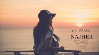 Yll Limani - Najher (Regard Remix)