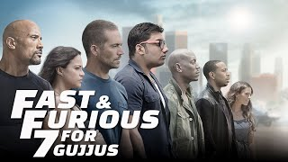 FAST & FURIOUS FOR GUJJUS