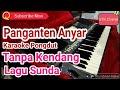 Panganten Anyar Lagu Sunda Tanpa Kendang Karaoke style pongdut manual yamaha s770