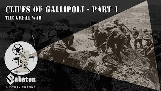Cliffs Of Gallipoli Part 1 – The Great War – Sabaton History 032 [Official]