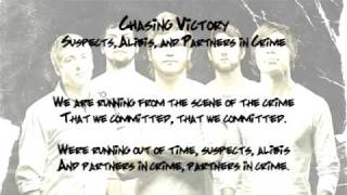 Chasing Victory: Suspects, Alibis, and Partners in Crime (Lyrics)