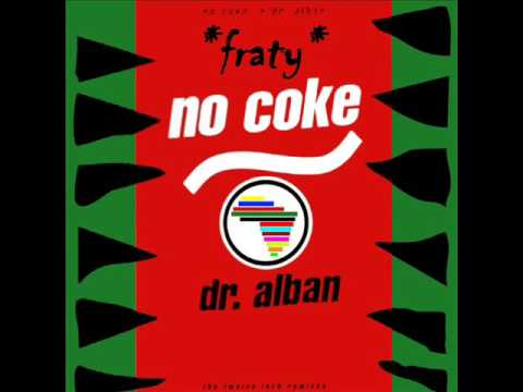 Dr Alban - No Coke (After Use 12'' Mix) (1990)
