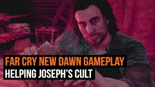 Far Cry New Dawn: Helping out Joseph's Cult