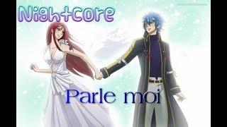 【NightcoreSwitching Vocals】 Parle Moi