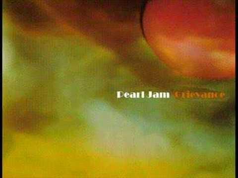 Pearl Jam - Grievance