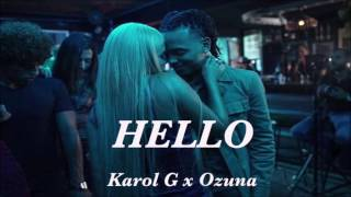 Hello (Letra) - Ozuna (Video)