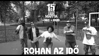 Irie Maffia x NKS x Saiid - Rohan Az Idő (Official Music Video)