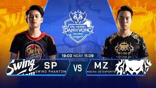 Swing Phantom vs MZ Esports | SP vs MZ [Vòng 11 - 11.09] - ĐTDV Mùa Đông 2019