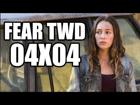 Fear The Walking Dead Temporada 4 Capítulo 4 (Buried) - Review/Análisis