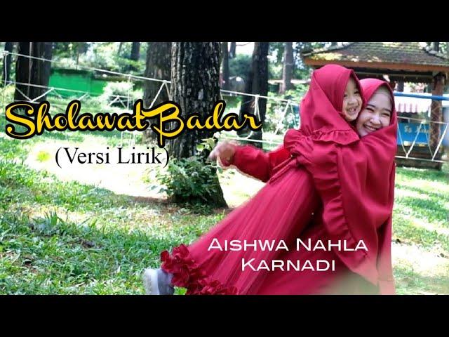 Sholawat Badar  (Versi Lirik) - Aishwa Nahla Karnadi