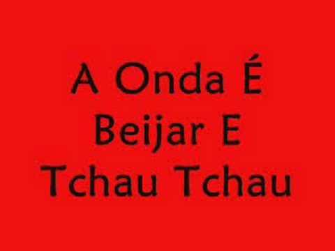A Onda É Beijar E Tchau Tchau - Aviões do Forró