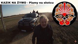 Kazik Na Żywo Plamy na Słońcu