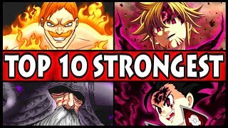 Top 10 STRONGEST Seven Deadly Sins Characters! (Nanatsu no Taizai Ten Overpowered Fighters)