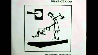"FEAR OF GOD - ""Pneumatic Slaughter""  (Side A)"