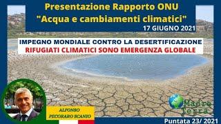 Madre Terra – 23/2021 – Impegno mondiale contro la desertificazione