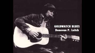 GOLDWATCH BLUES (1965) - Donovan P. Leitch