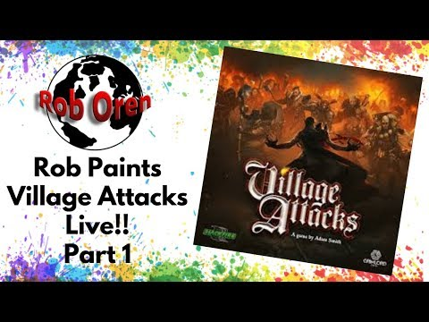 Rob paints Village Attacks live Part 1