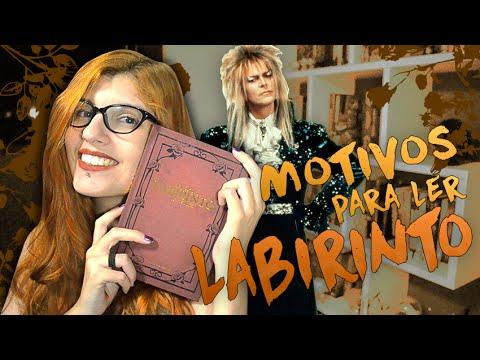 MOTIVOS PARA LER LABIRINTO | Poison Books
