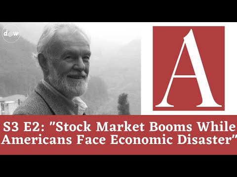 Anti-Capitalist Chronicles: Stock Market Booms While Americans Face Economic Disaster