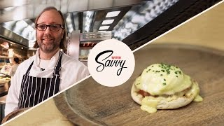 How To Make Eggs Benedict with Chef Wylie Dufresne - Savvy Ep. 6