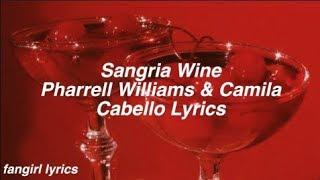 Sangria Wine Pharrell Williams & Camila Cabello S