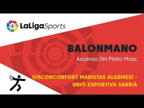 📺 Balonmano   Ascenso DH Plata Masc: Visconconfort Maristas Algemesí - Unió Esportiva Sarrià