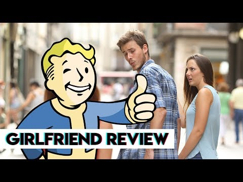 Fallout 76 - Girlfriend Reviews