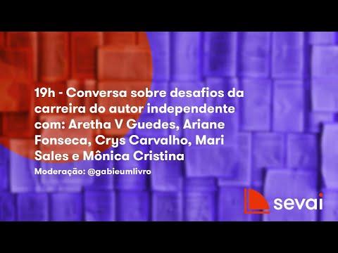 19h ABERTURA SEVAI  - Conversa sobre desafios da carreira do autor independente