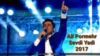 Ali Pormehr   Sevdi Yadi 2017   Yeni