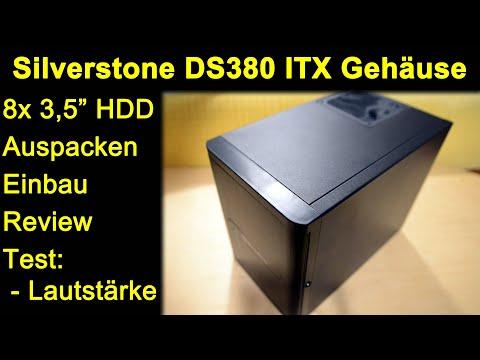 """Silverstone DS380 ITX PC NAS Gehäuse - 8x SATA/SAS 3,5"""" HDDs Auspacken Einbau Lautstärke Temperatur"""