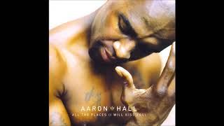 Aaron Hall - All The Places (I Will Kiss You) (Remix) feat. Coko (1998)