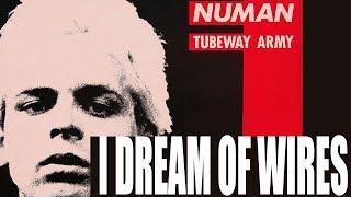 Gary Numan -I Dream of Wires